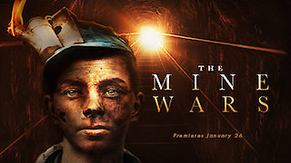 Watch American Experience Season 28 Episode 2 - The Mine Wars Online