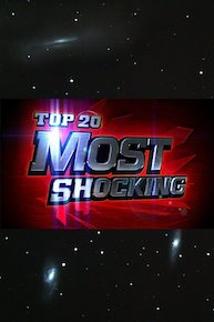 Top 20 Most Shocking