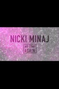 Nicki Manaj: My Time Again