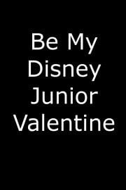 Be My Disney Junior Valentine
