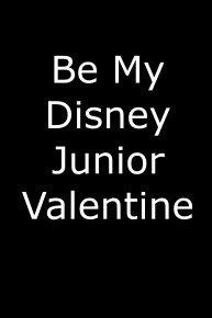 Be My Disney Junior Valentine