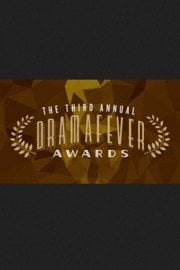 The 3rd Annual DramaFever Awards