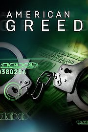 American Greed: Scams, Scoundrels and Scandals
