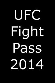 UFC Fight Pass, 2014