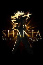 Shania: Still the One Live From Vegas
