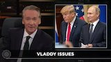 Watch Real Time with Bill Maher - New Rule: The Party of Putin | Real Time with Bill Maher (HBO) Online