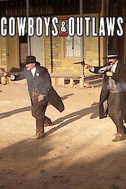 Cowboys & Outlaws
