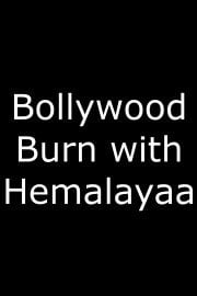 Bollywood Burn with Hemalayaa