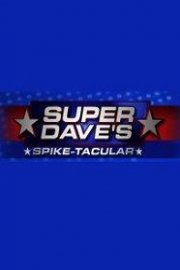 Super Dave's Spike-Tacular