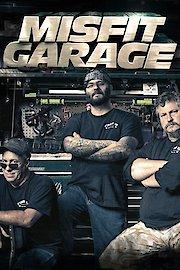 Misfit Garage: Fired Up