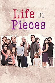 Watch Life in Pieces Online - Full Episodes of Season 4 to 1 | Yidio