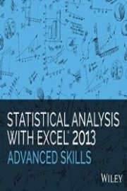Statistical Analysis with Excel 2013 Advanced Skills