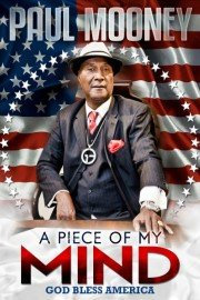 Paul Mooney: A Piece of My Mind � God Bless America