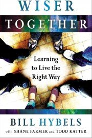 Wiser Together Video Bible Study by Bill Hybels