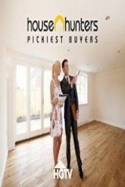 House Hunters: Pickiest Buyers