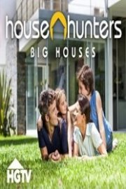 House Hunters: Big Houses