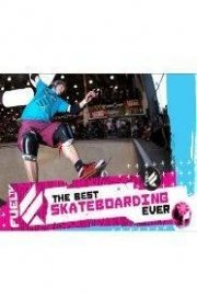The Best Skateboarding Ever