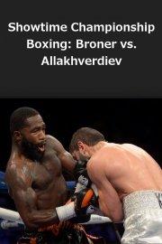 Showtime Championship Boxing: Broner vs. Allakhverdiev