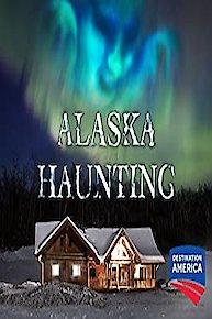 Alaska Haunting