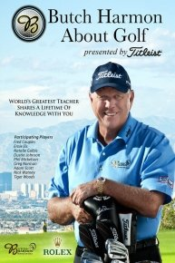 Butch Harmon About Golf