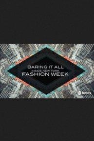 Baring it All: Inside New York Fashion Week