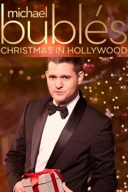 Michael Buble's Christmas in Hollywood