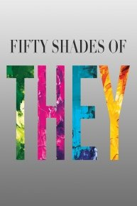 50 Shades of THEY