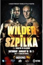 Showtime Championship Boxing: Wilder vs. Szpilka