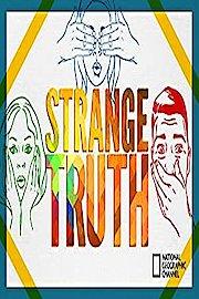 The Strange Truth