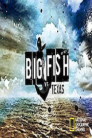 Big Fish, Texas