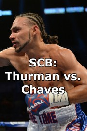 SCB: Thurman vs. Chaves