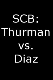 SCB: Thurman vs. Diaz