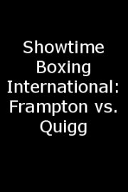 Showtime Boxing International: Frampton vs. Quigg