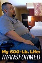 My 600-Lb. Life: Transformed