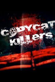 CopyCat Killers