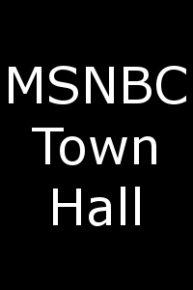 MSNBC Town Hall