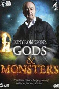 Gods & Monsters with Tony Robinson