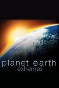 Planet Earth Extremes