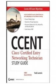 CCENT - Cisco Certified Entry Networking Technician (Exam 100-101)