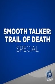 Smooth Talker Trail of Death