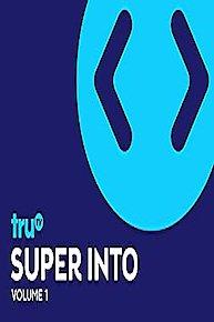 Super Into