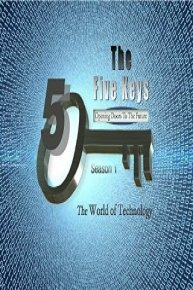 The Five Keys: Opening Doors To The Future Series