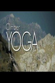 Climber Yoga: 20 Minute Flexibility Lessons for Climbers