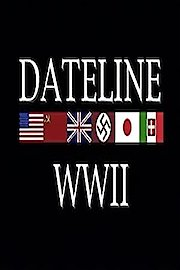 Dateline World War II