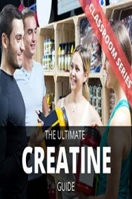 The Ultimate Creatine Guide