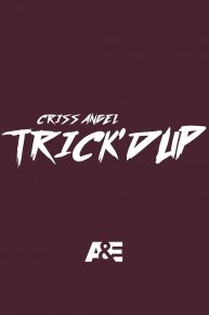 Criss Angel: Trick'd Up