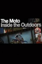 The Moto: Inside the Outdoors