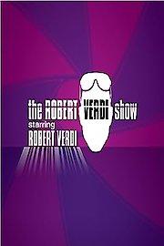 The Robert Verdi Show Starring Robert Verdi