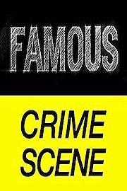 Famous Crime Scene