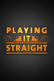 Playing It Straight (UK)